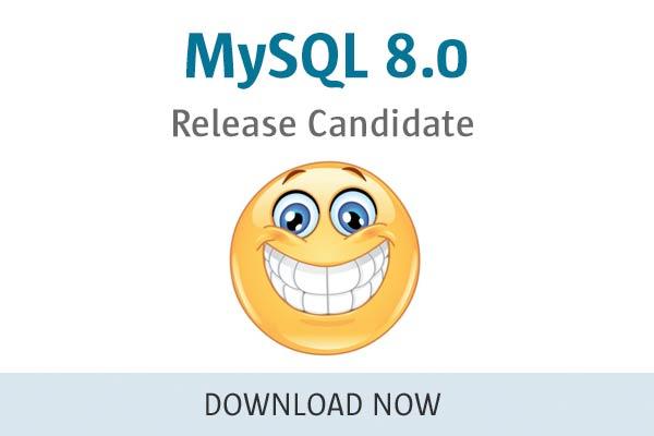 MySQL 8.0 Release Candidate
